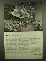 1944 Boeing Aircraft Ad - Flight Without Wings