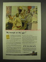 1944 Pullman Railroad Car Ad - My Money's On the Cow