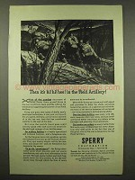 1944 Sperry Ad - Hi Hi Hee in the Field Artillery