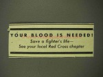 1944 WWII Red Cross Ad - Your Blood is Needed