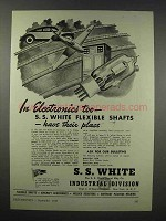 1943 S.S. White Industrial Ad - Flexible Shafts
