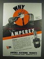 1943 Amperex Electronic Tubes Ad - Why