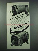 1943 Pincor Products Ad - Keep 'Em Running