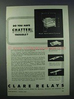 1943 Clare Type K d.c. Relay Ad - Chatter Trouble?