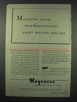1943 Magnavox Radio Ad - Saved Government 8 Million