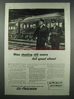 1943 Pullman Railroad Car Ad - Standing Still