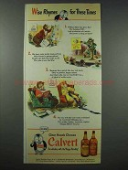 1943 Calvert Whiskey Advertisement - Wise Rhymes for These Times