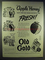 1943 Old Gold Cigarettes Ad - Apple Honey Fresh