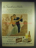 1943 Schlitz Beer Ad - As Smooth as a Waltz