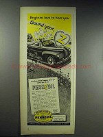 1944 Pennzoil Oil Ad - Engines Love To Hear You Sound