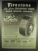 1944 Firestone DeLuxe Champion Tires Ad - Safer Longer