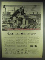 1944 Sperry Corporation Ad - G.I. Joe 12 Tons Baggage