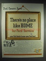 1945 Ford Service Ad - There's No Place Like Home
