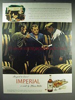 1947 Hiram Walker Imperial Whiskey Ad - Ageing