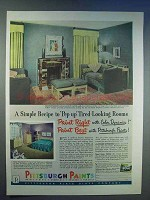 1950 Pittsburgh Paints Ad - Pep-Up Tired-Looking Rooms