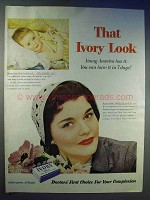 1954 Ivory Soap Ad - That Ivory Look