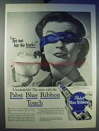 1956 Pabst Blue Ribbon Beer Ad - This Has The Touch