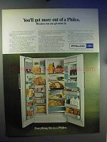 1967 Philco Refrigerator Ad - You'll Get More Out Of