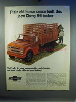 1967 Chevrolet 96-inch Truck Ad - Plain Old Horse Sense