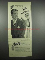 1947 Vitalis Hair Tonic Ad - Hello Handsome