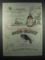 1947 Old Crow Bourbon Advertisement - Down the Mississippi