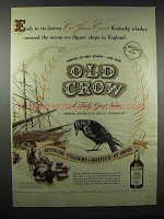 1947 Old Crow Bourbon Ad - Early in its History
