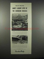 1947 Canadian Pacific Railroad Ad - Banff Luxury Spot