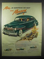 1947 Mercury Car Ad - More of Everything You Want