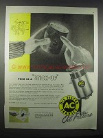 1947 AC Oil Filter Ad - This is a Stick-Up