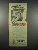 1947 Gaines Dog Food Ad - Ahead of All Others