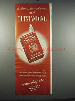 1947 Pall Mall Cigarettes Ad - Outstanding