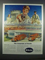 1946 White Trucks Ad - The Fountain of Youth