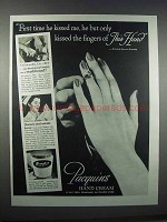 1945 Pacquins Hand Cream Ad - He Kissed