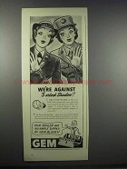 1943 Gem Razors and Blades Ad - We're Against