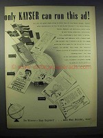 1943 Kayser Stockings Ad - Only Kayser Can Run This Ad