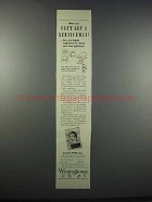 1943 Westinghouse Appliances Ad - Can't Get Serviceman