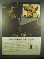 1943 Four Roses Whiskey Ad - Next on the Program