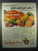 1943 Del Monte Foods Ad - What About Next Winter?
