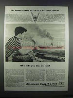 1943 American Export Lines Ad - Give Him His Ship