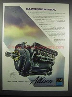 1943 GM Allison Aircraft Engines Ad - Masterpiece Metal