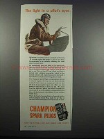 1943 Champion Spark Plugs Ad - Light in Pilot's Eyes