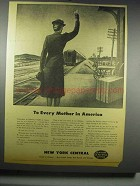 1942 New York Central Railroad Ad - To Every Mother