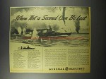 1942 General Electric Navy Cruiser Ad - Not a Second