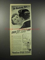 1939 Vaseline Hair Tonic Ad - For Handsome Hair