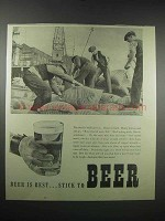 1939 Beer is Best Ad - Stick To Beer