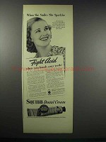1938 Squibb Dental Cream Ad - She Smiles She Sparkles
