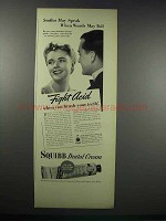 1938 Squibb Dental Cream Ad - Smiles May Speak