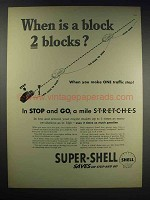 1938 Shell Super-Shell Gasoline Ad - When is a Block 2