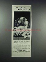 1938 Ivory Soap Ad - I Thought I'd Been Snubbed