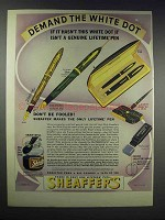1938 Sheaffer's Lifetime Pens Ad - Demand White Dot